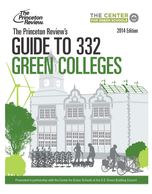 The Princeton Review's Guide to 332 Green Colleges